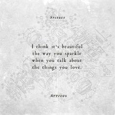 'Sparkle' #atticuspoetry ✨✨✨✨
