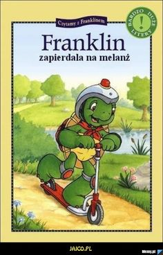 Franklin and the Scooter (Kids Can Read) Wtf Funny, Funny Memes, Franklin The Turtle, Polish Memes, Weekend Humor, Quality Memes, Funny Picture Quotes, Mood Pics, Reaction Pictures