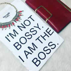 I'm not #bossy , I'm THE #BOSS  #sassyqueen #shop #etsy #etsyfinds #etsygifts #gift #giftideas #fashion #fashionstyle #fashionstatement #style #streetstyle #streetfashion #statementpiece #statement #boss #bosslady #bosslife #graphictee #flashesofdelight