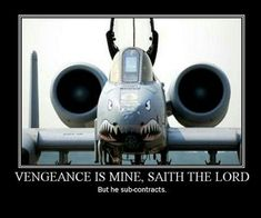 A-10 -  One of God's Subcontractors
