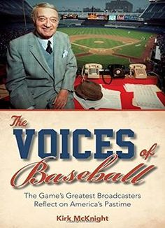 The Voices Of Baseball: The Game'S Greatest Broadcasters Reflect On America'S Pastime PDF