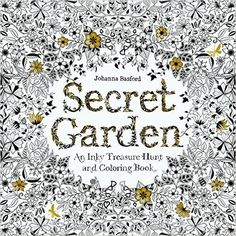 Enchanted Forest Coloring Book O Chronicle Books See More Secret Garden An Inky Treasure Hunt And