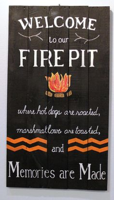 Fire Pit sign welcome sign rustic wood sign