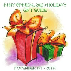 Holiday Gift Guide / In My Opinion