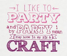 I Like to Party | Urban Threads: Unique and Awesome Embroidery Designs