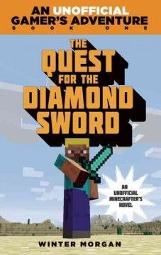 J SERIES GAMER'S ADVENTURE. After discovering that zombies have destroyed his Minecraft village, Steve embarks on a mission to mine forty diamonds in order to make a diamond sword that he can use against the walking dead menace.