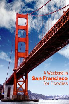 San Francisco is a great place for foodies, but if you only have one weekend, here is the perfect itinerary to get a taste of what the city has to offer!