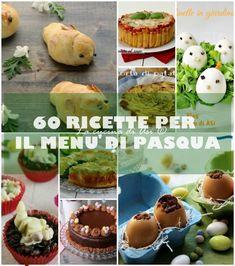 60 ricette per il menù di Pasqua tante ricette per ogni portata per allestire un menù appetitoso e gustoso da abbinare a piacere personale!