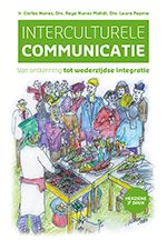 Interculturele Communicatie: van ontkenning tot wederzijdse integratie: 3de herziene editie