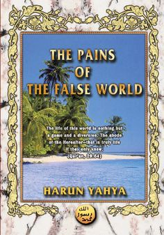 Read or download The Pains Of The False World