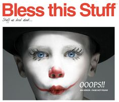 Eek! Creepy clown warning. http://www.blessthisstuff.com/404.php