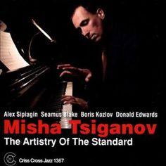 misha tsiganov the artistry of the standard