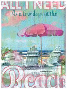 All I Need Beach Artwork, by Patrick Reid O'Brien.... 10% Off Patrick Reid O'Brien Artwork!