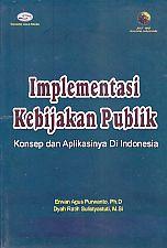 http://ajibayustore.blogspot.co.id/2016/04/implementasi-kebijakan-publikkonsep-dan.html