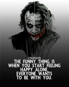 The Anarchist Joker Joker Love Quotes, Heath Ledger Joker Quotes, Badass Quotes, Joker Qoutes, Dark Quotes, Soul Quotes, Attitude Quotes, Strong Quotes, Funny Motivational Quotes