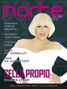 Revista Norte Style - Nº 14 Entrevista a Valeria Lynch - Dr. Cormillot - Economia por Jackie Mabré - Turismo - Arquitectura - Autos - Gourmet por Jean Paul Bondoux
