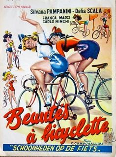 """Bellezze in bicicletta,"" the 1950 Italian masterwork -- the Belgian poster version."