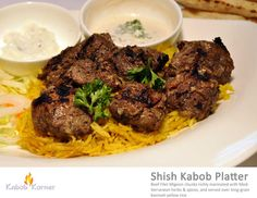 SHISH KABOB PLATTER Beef filet mignon chunks richly marinated with mediterranean herbs & spices, and served over long grain yellow basmati rice