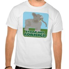 Stomp Out Mornings Elephant Tee Shirts