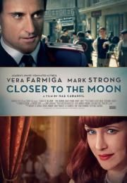 Closer to the Moon        Closer to the Moon      Ocena:  7.10  Žanr:  Comedy Drama  Bucharest 1959. A spectacular Bank heist has the country in an uproar. In post-war Communist Romania it is an unimaginable slap in the face to the iron fisted authorities. Four men and a woman are arrested tried convicted and while waiting for their execution... are forced to star in a propaganda film about the crime. All five protagonists were heroes of the resistance during the Second World War and highly…