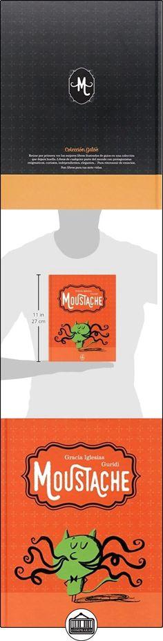Moustache (COLECCIÓN GATOS) Gracia Iglesias ✿ Libros infantiles y juveniles - (De 3 a 6 años) ✿