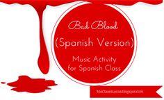 Mis Clases Locas: Bad Blood (Spanish Version) - Music Activity