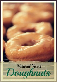 These Natural Yeast Doughnuts are as close to healthy as you can get! Whole wheat, honey, yogurt & potatoes bring you a sweet treat bursting with goodness.