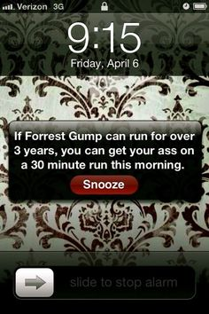 Motivating alarm. .. I am legit going to do this right now