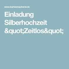 """Einladung Silberhochzeit """"Zeitlos"""""""