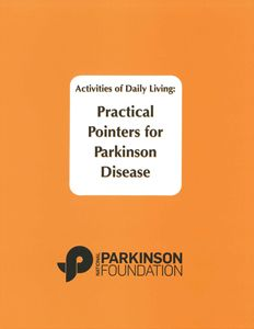 Activities of Daily Living: Practical Pointers: Free downloadable book for people with Parkinson's Disease