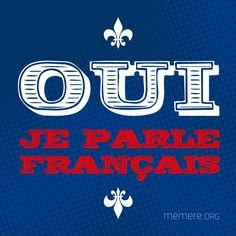 Oui, je parle français!
