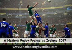 http://watchonlinerugbystreaming.blogspot.com/2017/01/6-nations-rugby-france-vs-ireland-live.html