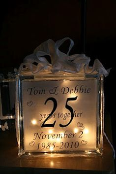 25th Anniversary lighted glass block made by Aubrey Beckwith (Around the Block)