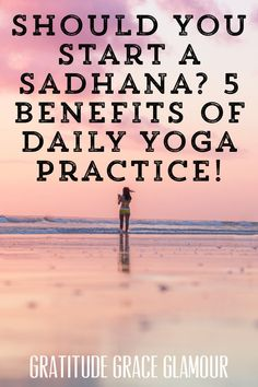Should You Start a Sadhana 5 Benefits of Daily Yoga Practice and Why You Need to Begin Now Bikram Yoga, Vinyasa Yoga, Yin Yoga, Workout Routines, Workouts, Yoga Routine For Beginners, Building Self Esteem, Yoga For Stress Relief, Power Of Now