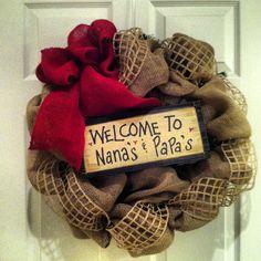 Burlap wreath for my nana!