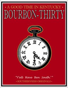 A Good Time in Kentucky: Bourbon-Thirty Print - Southernness My Old Kentucky Home, Kentucky Derby, Bourbon Kentucky, Run For The Roses, Go Big Blue, Sweet Words, Way Of Life, Distillery, Fun Drinks