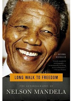 Long Walk to Freedom - Nelson Mandela By Nelson Mandela - Book Finder - Oprah.com