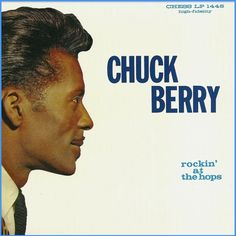 """""""Rockin' At The Hops"""" (1960, Chess) by Chuck Berry.  Contains """"Bye Bye Johnny,"""" """"Down The Road Apiece,"""" """"Too Pooped To Pop"""" and """"Let It Rock.""""  (See: http://www.youtube.com/watch?v=zdNH78oEHpE)"""