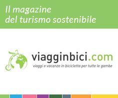 The digital magazine of sustainable tourism. www.viagginbici.com