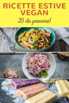Ricette vegane estive: 20 idee da provare