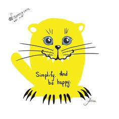 """KOT #18 from the 88 SUMMER CATS collection """"Simplify. And be happy""""  #88summercats #art #print #kot #cat #catart #qoute #kotquote #smile #smilingcat #happycat"""