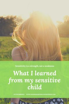 A sensitive child is