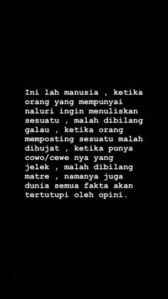 Quotes Rindu, Study Quotes, Text Quotes, People Quotes, Daily Quotes, Words Quotes, Reminder Quotes, Message Quotes, Bullshit Quotes