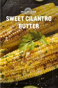 Combine all ingredients with Madhava Natural Sweeteners Organic Light Agave Nectar in a mixing bowl until blended. Serve with corn on the cob. Butter Ingredients, One Pot Dishes, Sweet Sauce, Fresh Lime Juice, Spring Recipes, Cheese Recipes, Cilantro, Soul Food, Dinner Recipes
