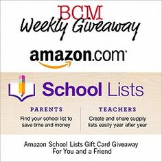 BCM Weekly Giveaway: Amazon School Lists Gift Card Giveaway For You and a Friend