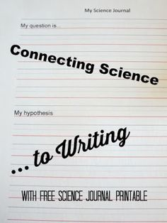 How to connect science and writing in science exploration with kids