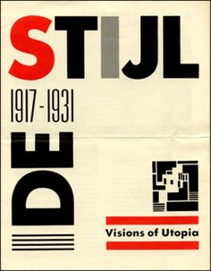 """de stijl 1917 - 1931, visions of utopia"" exhibition brochure (1982)"