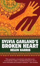 Helen Harris - Sylvia Garland's Broken Heart #HelenHarris #HalbanPublishers