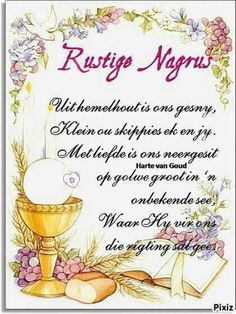 Evening Greetings, Afrikaanse Quotes, Goeie Nag, Goeie More, Special Quotes, Day Wishes, Morning Greeting, Good Night, Place Card Holders
