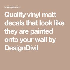 Quality vinyl matt decals that look like they are painted onto your wall by DesignDivil